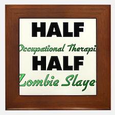Half Occupational Therapist Half Zombie Slayer Fra