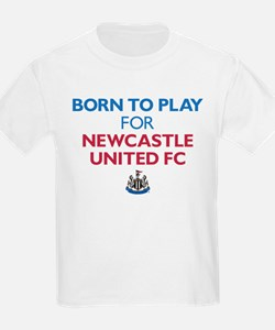 Born To Play For Newcastle Unit T-Shirt
