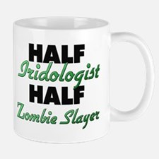 Half Iridologist Half Zombie Slayer Mugs