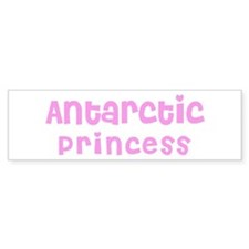 Antarctic Princess Bumper Bumper Sticker
