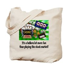 Casino trumps stock market Tote Bag