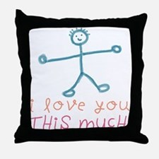 I Love You This Much Throw Pillow