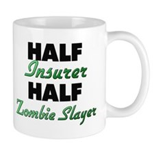 Half Insurer Half Zombie Slayer Mugs