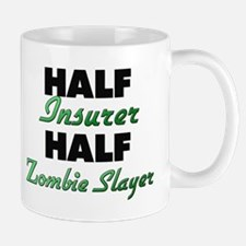 Half Insurer Half Zombie Slayer Mugs