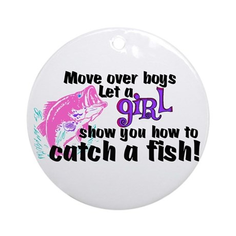 Move Over Boys - Fish Ornament (Round)