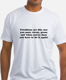 Triathlons are like... T-Shirt