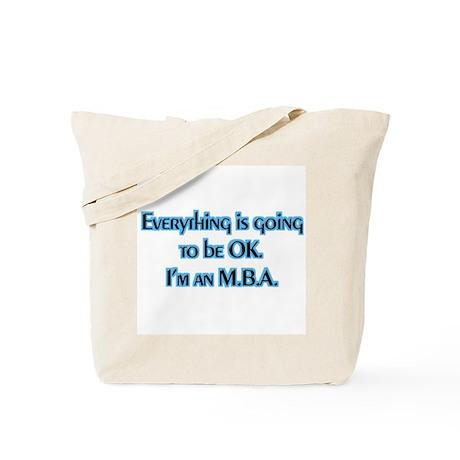 OK I'm an MBA Tote Bag