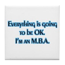 OK I'm an MBA Tile Coaster