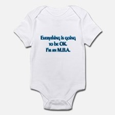 OK I'm an MBA Infant Bodysuit