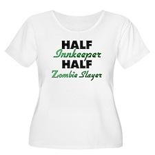 Half Innkeeper Half Zombie Slayer Plus Size T-Shir