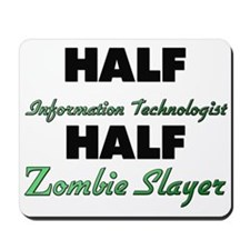 Half Information Technologist Half Zombie Slayer M