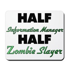 Half Information Manager Half Zombie Slayer Mousep