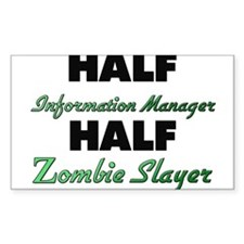 Half Information Manager Half Zombie Slayer Sticke