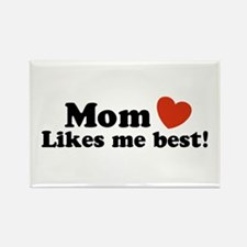 Mom Likes Me Best Rectangle Magnet