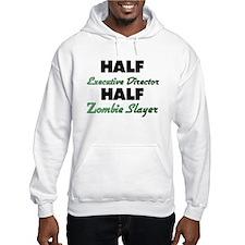 Half Executive Director Half Zombie Slayer Hoodie