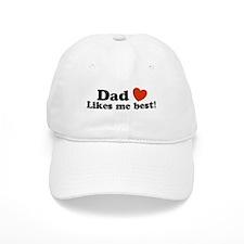 Dad Likes Me Best Baseball Cap