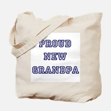 Proud New Grandpa Tote Bag