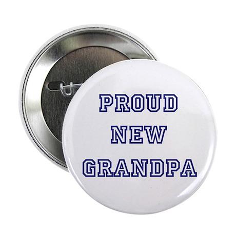 "Proud New Grandpa 2.25"" Button (100 pack)"