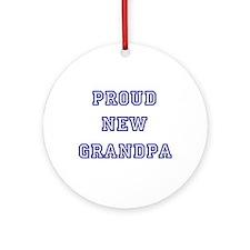 Proud New Grandpa Ornament (Round)