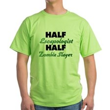 Half Escapologist Half Zombie Slayer T-Shirt