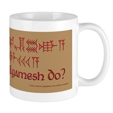 What Would Gilgamesh Do? Small Mug