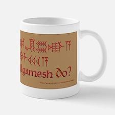 What Would Gilgamesh Do? Small Small Mug