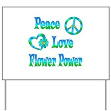 Flower Power Yard Sign
