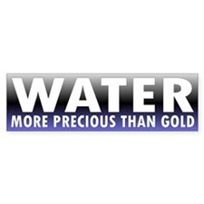 WATER ... Bumper Bumper Sticker