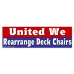 Rearrange Deck Chairs Bumper Sticker