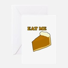 Eat Me Pie Greeting Cards