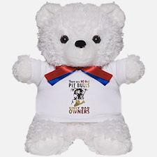 NO BAD PIT BULLS AF4 Teddy Bear