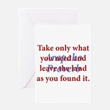 Take Only What You Need Greeting Card