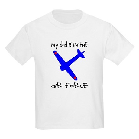 My Dad is in the Air Force Kids T-Shirt