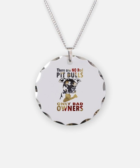 NO BAD PIT BULLS AF4 Necklace