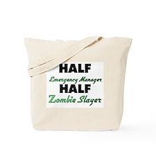 Half Emergency Manager Half Zombie Slayer Tote Bag