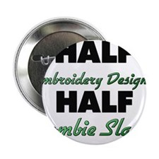 Half Embroidery Designer Half Zombie Slayer 2.25""
