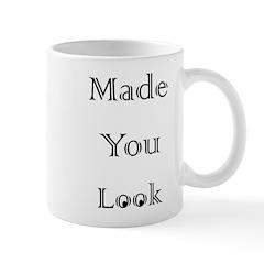 made you look Mug