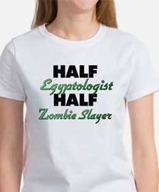 Half Egyptologist Half Zombie Slayer T-Shirt