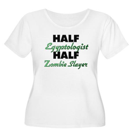 Half Egyptologist Half Zombie Slayer Plus Size T-S