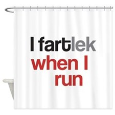 Funny I FARTlek © Shower Curtain