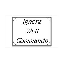 ignore wall commands Wall Decal