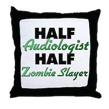 Half Audiologist Half Zombie Slayer Throw Pillow