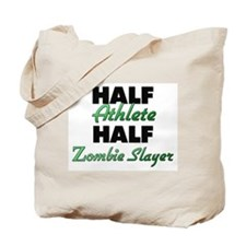 Half Athlete Half Zombie Slayer Tote Bag
