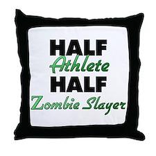Half Athlete Half Zombie Slayer Throw Pillow