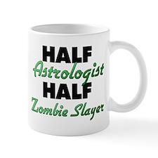 Half Astrologist Half Zombie Slayer Mugs