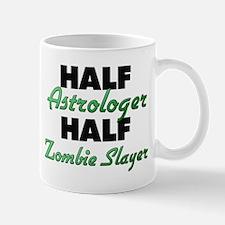 Half Astrologer Half Zombie Slayer Mugs
