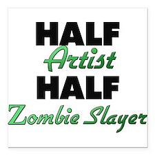 Half Artist Half Zombie Slayer Square Car Magnet 3
