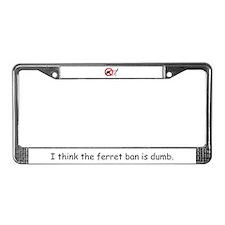Ban Is Dumb License Plate Frame
