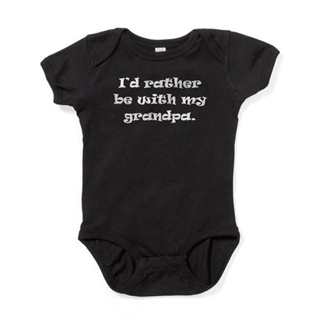 Id Rather Be With My Grandpa Baby Bodysuit