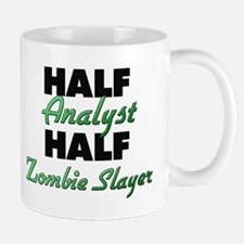 Half Analyst Half Zombie Slayer Mugs